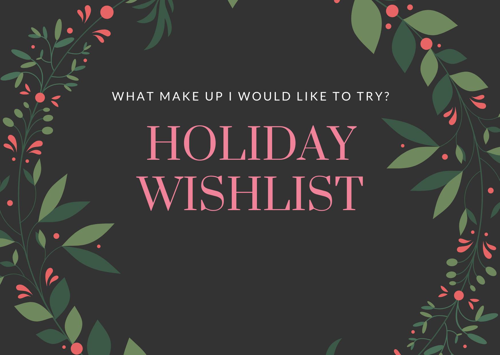 Holiday Wishlist